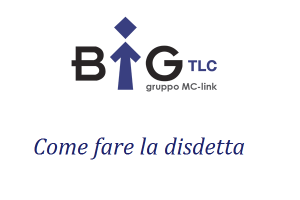 come fare disdetta BiG TLC